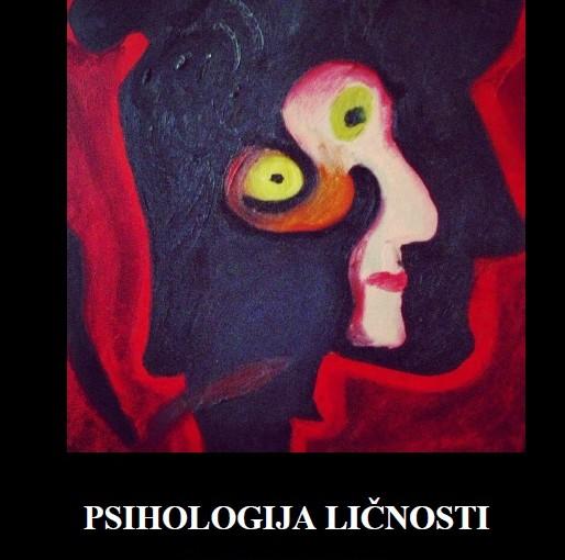 PSIHOLOGIJA LIČNOSTI (Drugo prošireno izdanje)